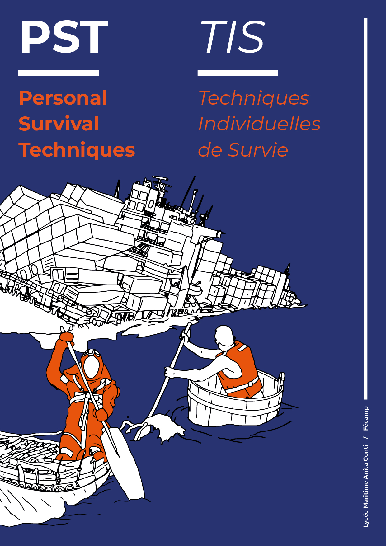 Lycée Maritime Anita Conti :: Security guide vol. I - PST